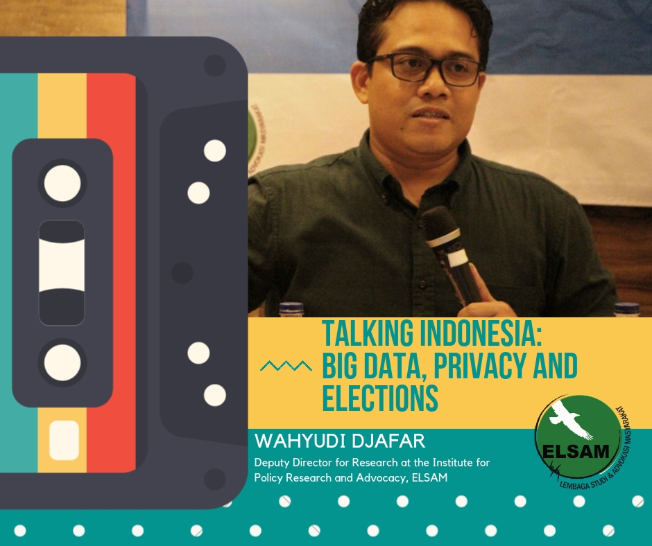Talking Indonesia_ big data, privacy and elections (1)